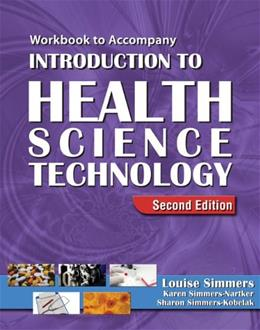 Introduction to Health Science Technology, by Simmers, 2nd Edition, Workbook 9781418021238