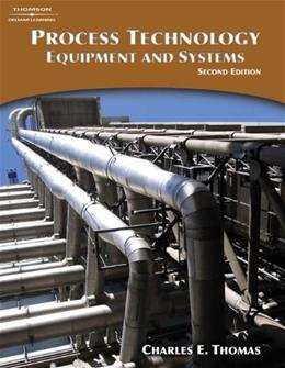 Process Technology Equipment and Systems, by Thomas, 2nd Edition 9781418030674