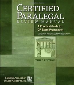 Certified Paralegal Review Manual: A Practical Guide to CP Exam Preparation (Test Preparation) 3 9781418031978