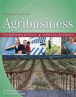 Agribusiness Fundamentals and Applications, by Ricketts, 2nd Edition 9781418032319