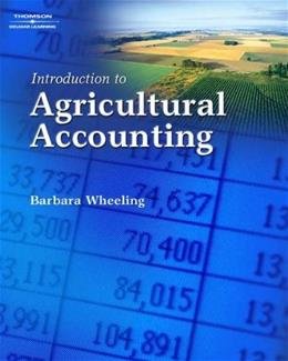 Introduction to Agricultural Accounting, by Wheeling 9781418038342