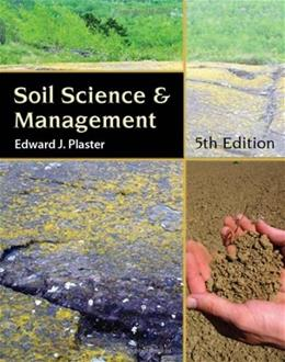 Soil Science and Management, by Plaster, by 5th Edition 9781418038656