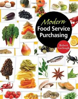 Modern Food Service Purchasing: Business Essentials to Procurement, by Garlough 9781418039646