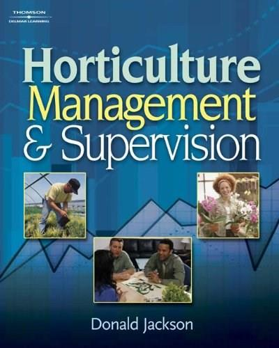 Horticulture Management and Supervision: Management Guidelines for Young Supervisors, by Jackson 9781418039981