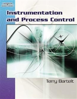 Instrumentation and Process Control, by Bartelt 9781418041717