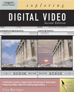 Exploring Digital Video, by Rysinger, 2nd Edition 2 w/DVD 9781418042066