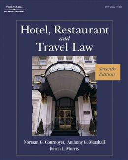 Hotel, Restaurant, and Travel Law, 7th Edition 9781418051914