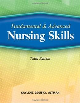 Fundamental and Advanced Nursing Skills, by Altman, 3rd Edition 9781418052331
