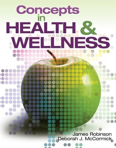 Concepts In Health and Wellness, by Robinson 9781418055417
