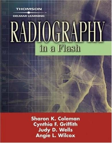 Radiography in a Flash, by Coleman PKG 9781418055721