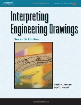 Interpreting Engineering Drawings, by Jensen, 7th Edition 9781418055738