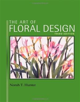 The Art of Floral Design 3 9781418063030