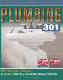 Plumbing 301, by PHCC Educational Foundation 9781418065348
