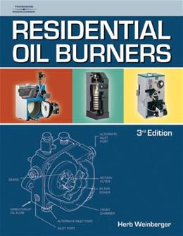 Residential Oil Burners, by Weinberger, 3rd Edition 9781418073978