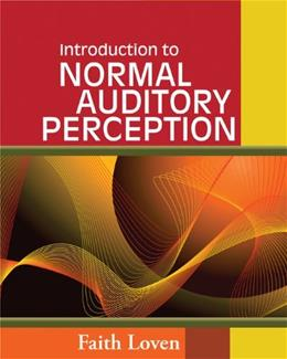 Introduction to Normal Auditory Perception, by Loven 9781418080778