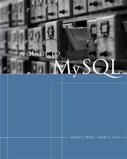 A Guide to MySQL (Available Titles Skills Assessment Manager (SAM) - Office 2010) 9781418836351