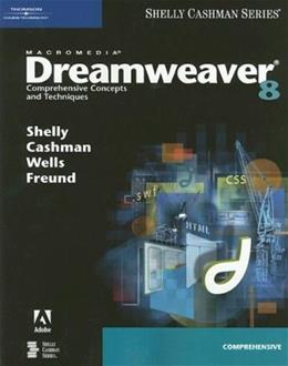 Macromedia Dreamweaver 8: Comprehensive Concepts and Techniques, by Shelly 9781418859930