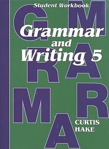 Grammar and Writing 5: Homeschool Kit [With 2 Paperbacks] First 9781419098369