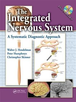 Integrated Nervous System: A Systematic Diagnostic Approach, by Hendelman BK w/CD 9781420045970