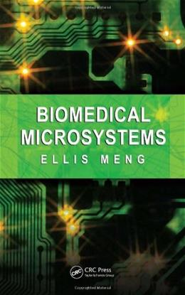 Biomedical Microsystems, by Meng 9781420051223