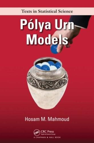 Polya Urn Models, by Mahmoud 9781420059830