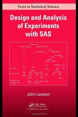 Design and Analysis of Experiments with SAS, by Lawson 9781420060607