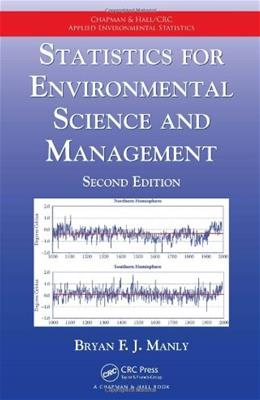 Statistics for Environmental Science and Management, by Manly, 2nd Edition 9781420061475