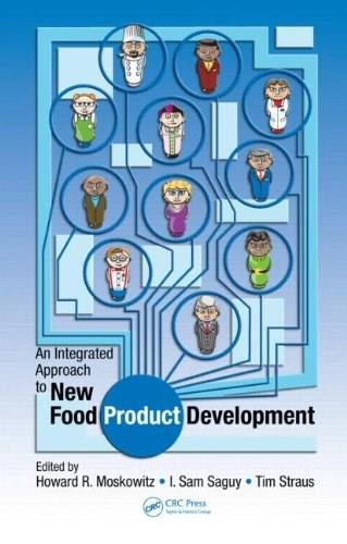 Integrated Approach to New Food Product Development, by Moskowitz 9781420065534