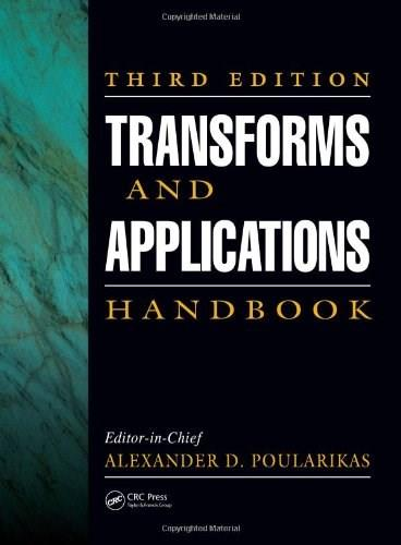 Transforms and Applications Handbook 3 9781420066524