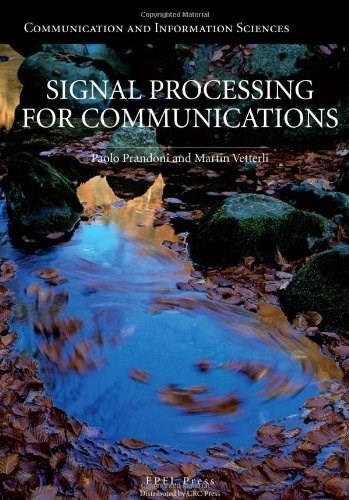 Signal Processing for Communications, by Prandoni 9781420070460