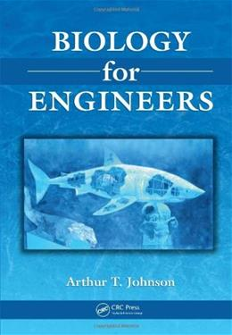 Biology for Engineers, by Johnson 9781420077636