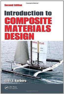 Introduction to Composite Materials Design, by Barbero, 2nd Edition 9781420079159