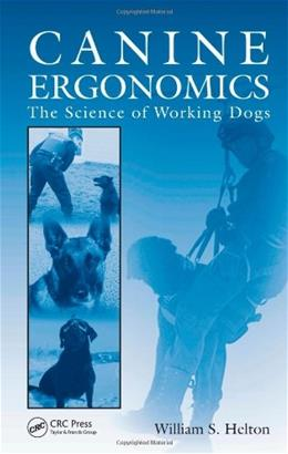 Canine Ergonomics, by Helton 9781420079913