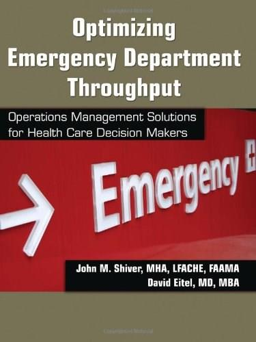 Optimizing Emergency Department Throughput, by Shiver 9781420083774