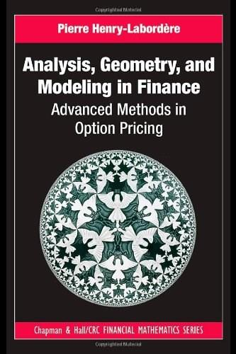 Analysis, Geometry and Modeling in Finance 9781420086997