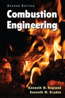 Combustion Engineering, by Ragland, 2nd Edition 9781420092509