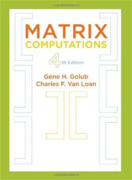Matrix Computations, by Golub, 4th Edition 9781421407944