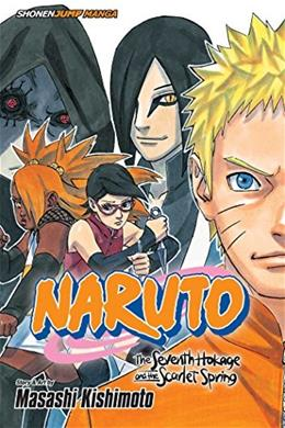 Naruto: The Seventh Hokage and the Scarlet Spring 9781421584935