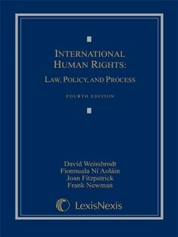 International Human Rights: Law, Policy, and Process 4 9781422411735