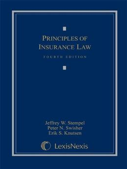 Principles of Insurance Law, by Fischer, 4th Edition 9781422476864
