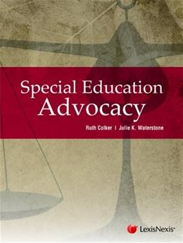 Special Education Advocacy, by Colker 9781422479582
