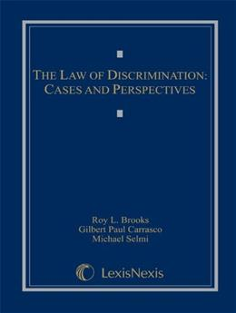 Law of Discrimination: Cases and Perspectives, by Brooks 9781422480380