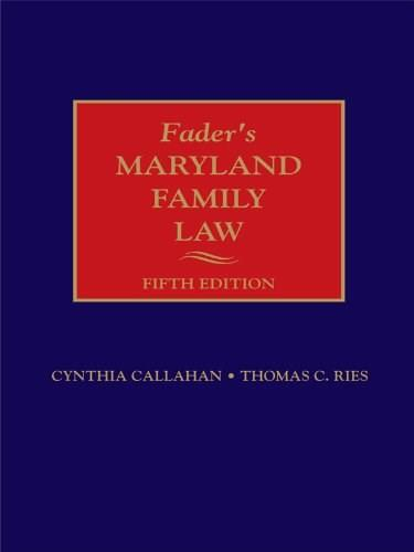 Faders Maryland Family Law 5th 9781422481271