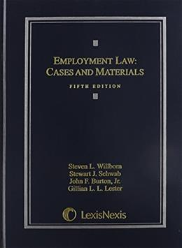 Employment Law: Cases and Materials 5 9781422490785