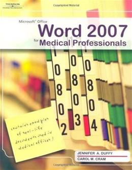Microsoft Office Word 2007 for Medical Professionals, by Duffy 9781423905424