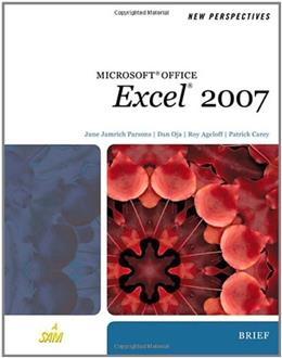 New Perspectives on Microsoft Office Excel 2007, Brief (New Perspectives (Thomson Course Technology)) 1 9781423905837
