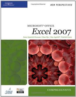 New Perspectives Microsoft Office Excel 2007, by Parsons, Comprehensive 9781423905851