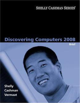 Shelly Cashman Series Discovering Computers 2008, by Shelly, Brief Edition 9781423912033