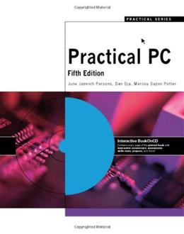 Practical PC, by Parsons, 5th Edition 5 w/CD 9781423925118