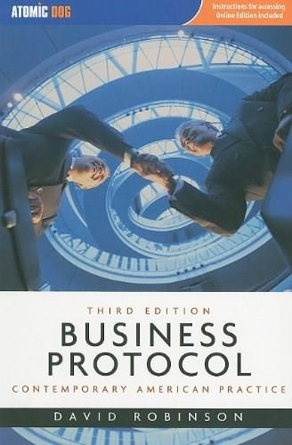 Business Protocol: Contemporary American Practice, by Robinson PKG 9781424076598